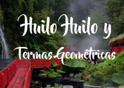 Huilo Huilo y Termas Geométricas