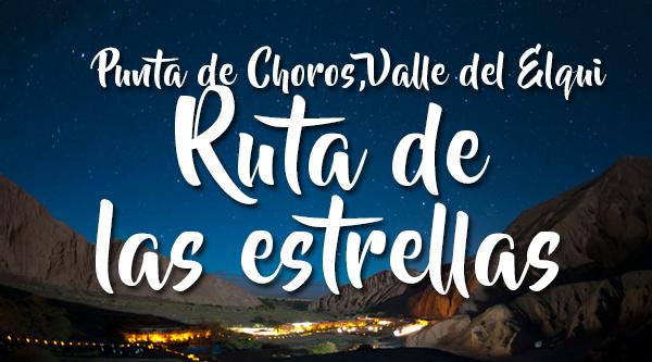 Ruta de las Estrellas Punta de Choros & Valle del Elqui